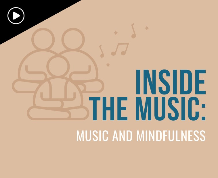 Inside the Music  Music and Mindfulness