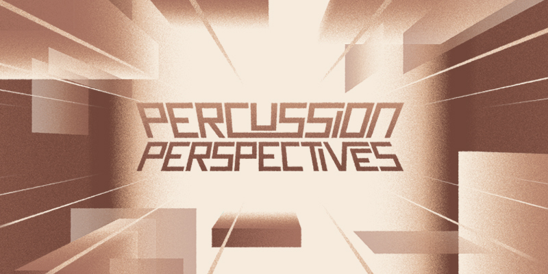 Percussion Perspectives Festival